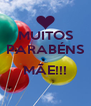 MUITOS PARABÉNS  MÃE!!!  - Personalised Poster A4 size