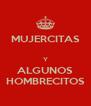 MUJERCITAS  Y ALGUNOS HOMBRECITOS - Personalised Poster A4 size