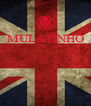 MULATINHO     - Personalised Poster A4 size