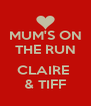 MUM'S ON THE RUN  CLAIRE  & TIFF - Personalised Poster A4 size