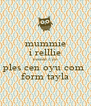 mummie i relllie neeeed 2 po ples cen oyu com  form tayla - Personalised Poster A4 size