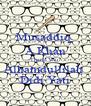 Musaddiq  A Khan Thank You  Alhamdullilah  Didi Yati - Personalised Poster A4 size