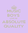 MUSIC BOYS  LIVE IN  ABSOLUTE QUALITY - Personalised Poster A4 size