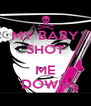 MY BABY SHOT  ME DOWN - Personalised Poster A4 size
