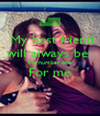 My best friend will always be  the number one For me  - Personalised Poster A4 size