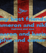 my best friends cameron and nikki melissa and zoe aaron and karis sophie and cameron - Personalised Poster A4 size