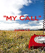 """MY CALL""  Joshua 1:5    - Personalised Poster A4 size"