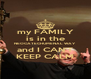 my FAMILY is in the NEOCATECHUMENAL WAY and I CAN'T KEEP CALM - Personalised Poster A4 size
