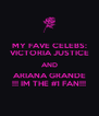 MY FAVE CELEBS: VICTORIA JUSTICE AND ARIANA GRANDE !!! IM THE #1 FAN!!! - Personalised Poster A4 size