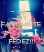 MY FAVOURITE  SINGER  IS  FEDEZ!!! - Personalised Poster A4 size
