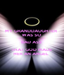 MY GRANDDAUGHTER  WAS SO BAD ASS  THAT GOD MADE HER AN ANGEL  - Personalised Poster A4 size