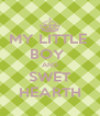 MY LITTLE  BOY  AND SWET HEARTH - Personalised Poster A4 size