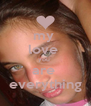 my  love  you  are  everything - Personalised Poster A4 size