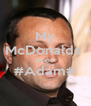 My McDonalds  Shape  #Adam#  - Personalised Poster A4 size