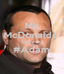 My McDonalds  Shape Up #Adam  - Personalised Poster A4 size