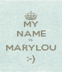 MY NAME IS MARYLOU :-) - Personalised Poster A4 size