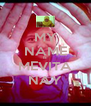 MY NAME IS MEVITA NAY - Personalised Poster A4 size