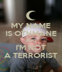 MY NAME IS OTHMANE AND I'M NOT A TERRORIST - Personalised Poster A4 size