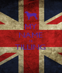 MY NAME IS TILLING  - Personalised Poster A4 size
