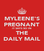 MYLEENE'S PREGNANT IT SAYS SO IN THE DAILY MAIL - Personalised Poster A4 size