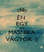 ÉN  EGY KIS MASNIKA VAGYOK :) - Personalised Poster A4 size