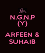 N.G.N.P (Y)  ARFEEN & SUHAIB - Personalised Poster A4 size
