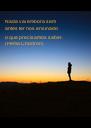 Nada vai embora sem  antes ter nos ensinado o que precisamos saber. (Pema Chödrön)        - Personalised Poster A4 size