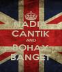 NADIA CANTIK AND BOHAY BANGET - Personalised Poster A4 size