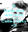 Nahh Hiss Ahh Aint Gay Thats Called Sexy <3 - Personalised Poster A4 size