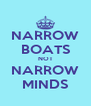 NARROW BOATS NOT NARROW MINDS - Personalised Poster A4 size