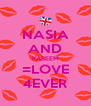 NASIA AND KAREEM =LOVE 4EVER - Personalised Poster A4 size
