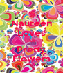 Naureen Loves All Pretty Flowers - Personalised Poster A4 size