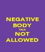 NEGATIVE BODY TALK NOT ALLOWED - Personalised Poster A4 size