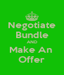 Negotiate Bundle AND Make An  Offer - Personalised Poster A4 size