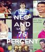 NEO  AND SAZISO 75 PERCENT - Personalised Poster A4 size