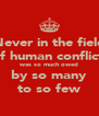 Never in the field of human conflict  was so much owed by so many to so few - Personalised Poster A4 size