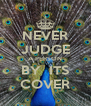 NEVER JUDGE A PERSON BY  ITS COVER - Personalised Poster A4 size