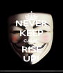 NEVER KEEP CALM, RISE UP! - Personalised Poster A4 size