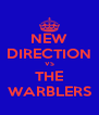 NEW DIRECTION VS THE WARBLERS - Personalised Poster A4 size