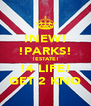 !NEW! !PARKS! !ESTATE! !4 LIFE! GET 2 KNO - Personalised Poster A4 size
