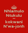 Nhlamulo Ntukulu wa kokwani N'wa-jonh - Personalised Poster A4 size