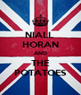 NIALL  HORAN AND THE POTATOES - Personalised Poster A4 size