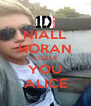 NIALL HORAN LOVES YOU ALICE - Personalised Poster A4 size