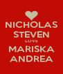 NICHOLAS STEVEN LOVE MARISKA ANDREA - Personalised Poster A4 size