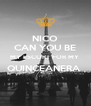 NICO CAN YOU BE MY ESCORT FOR MY  QUINCEANERA   - Personalised Poster A4 size
