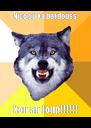 Nico ou ka bat douss kon an loup!!!!!! - Personalised Poster A4 size