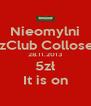 Nieomylni JazzClub Colloseum 28.11.2013 5zł It is on - Personalised Poster A4 size
