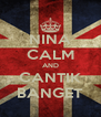 NINA CALM AND CANTIK BANGET - Personalised Poster A4 size