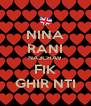 NINA RANI NA3CHA9 FIK GHIR NTI - Personalised Poster A4 size