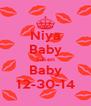 Niya Baby Taken Baby 12-30-14 - Personalised Poster A4 size